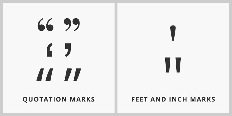 Typography: Quotation Marks VS Feet and Inch Marks
